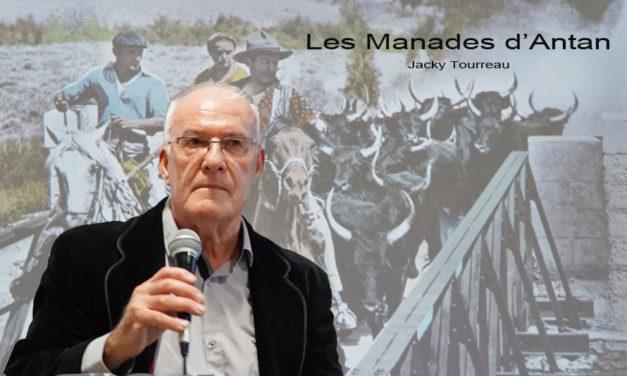 Les Manades d'Antan par Jacky Tourreau