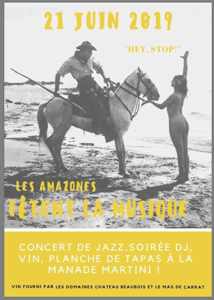 Les Amazones fêtent la musique @ Manade Martini