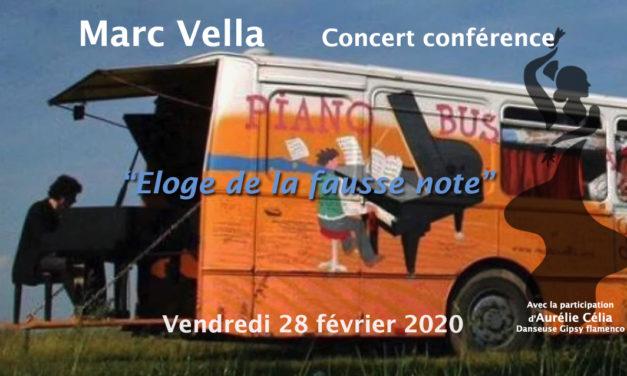"""Marc Vella, Concert conférence : """"Eloge de la fausse note"""""""