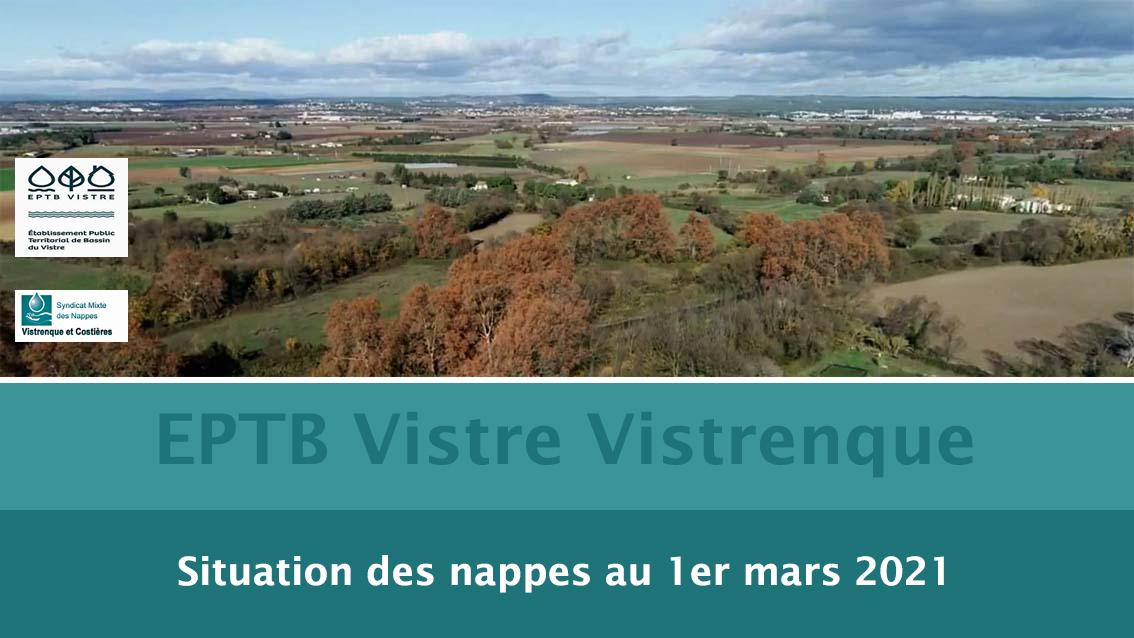 VISTRE VISTRENQUE : LA SITUATION DES NAPPES AU 1ER Mars 2021