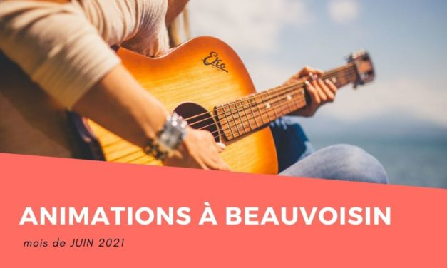 Animations en Juin à Beauvoisin