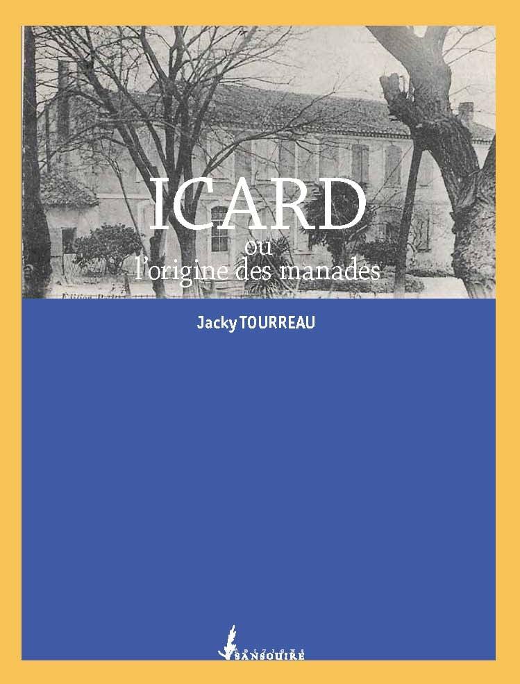 Icard ou l'origine des manades